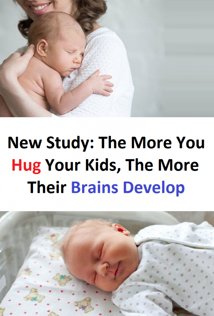 New Study: The More You Hug Your Kids, The More Their Brains Develop