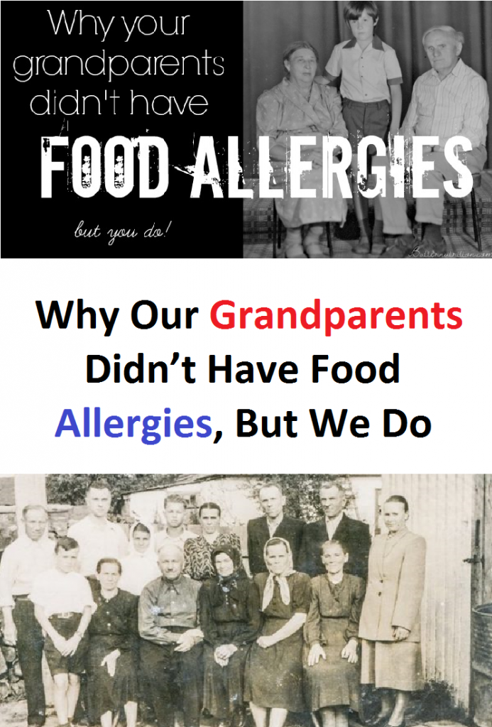 Why Our Grandparents Didn't Have Food Allergies, But We Do